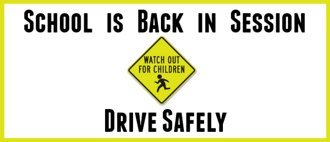 Watch out for school kids